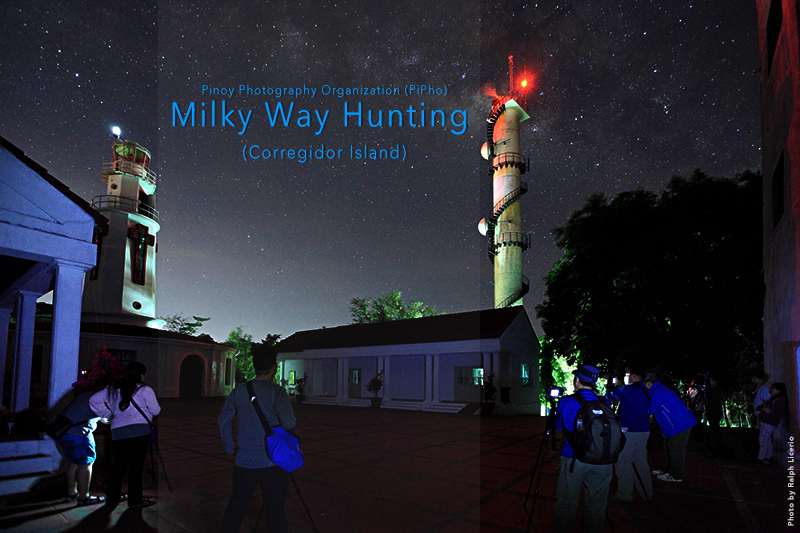 PiPho Goes Milky Way Hunting  in Corregidor Island